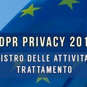 Regolamento europeo privacy 2018 registro delle attività di trattamento