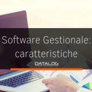 Le caratteristiche di un buon software gestionale