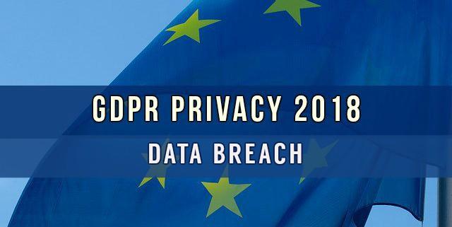 Regolamento europeo privacy 2018 data breach