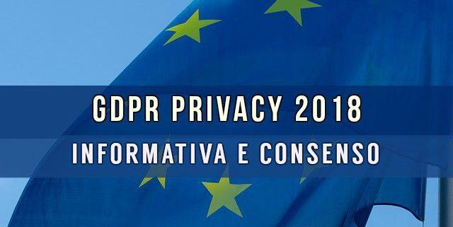 GDPR Privacy 2018 informativa e consenso