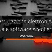 Fatturazione elettronica: quale software scegliere