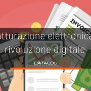 Fatturazione elettronica e rivoluzione digitale