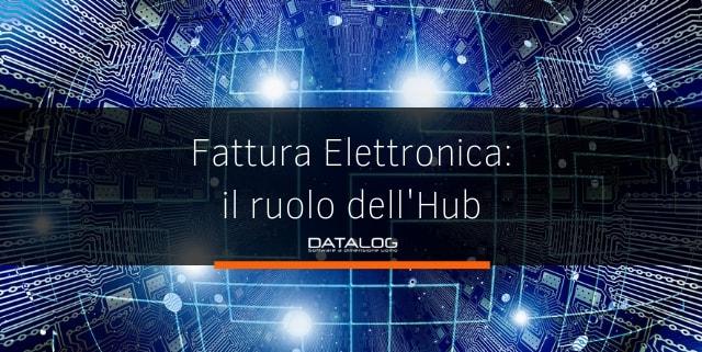 Fattura Elettronica il ruolo dell'Hub