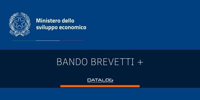 Incentivi alle imprese: il bando Brevetti+