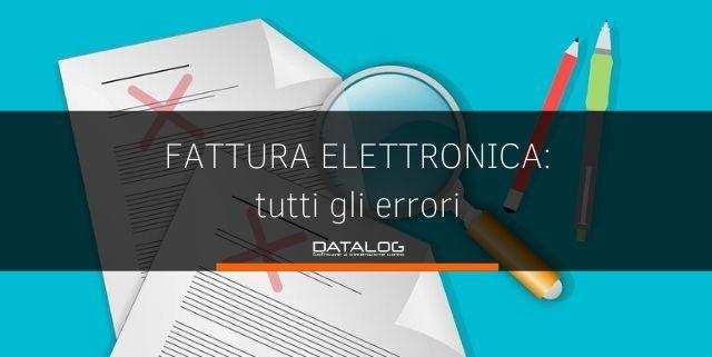Fatturazione Elettronica: cosa fare in caso di errori