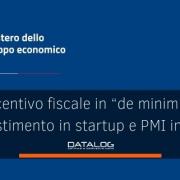 """Incentivo fiscale in """"de minimis"""" all'investimento in startup innovative e PMI innovative"""